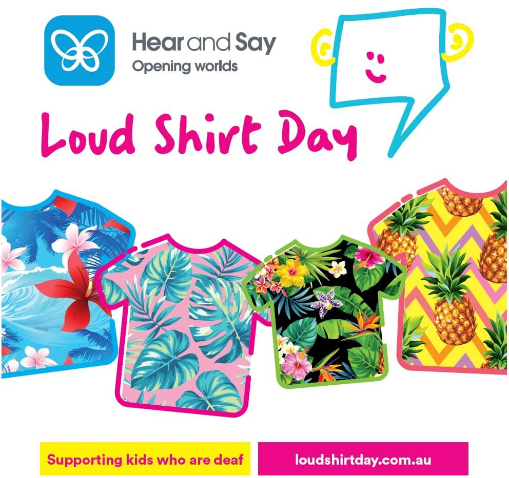 Hear and Say Loud Shirt Day 2020 Queensland Charity